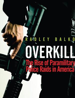 Balko_overkill_3
